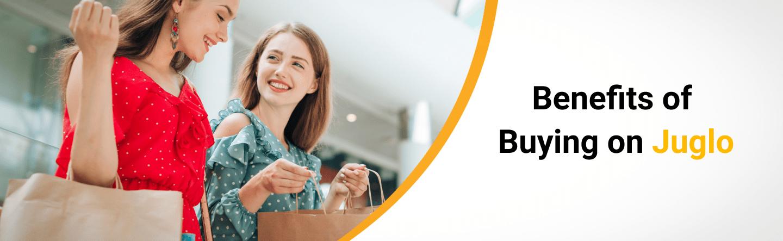 Benefits of Buying on Juglo