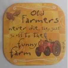 "It's only a job coaster - ""Farmer""."