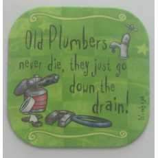 "It's only a job! coaster - "" Plumbers"""