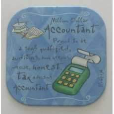 """It's only a job! coaster - """" Accountant """"."""
