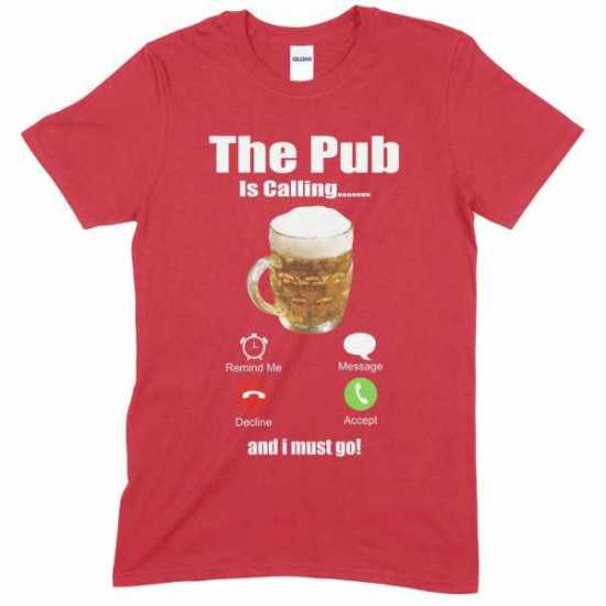The Pub is Calling & I Must Go T Shirt - Drinking T Shirt - Humor T Shirt -...